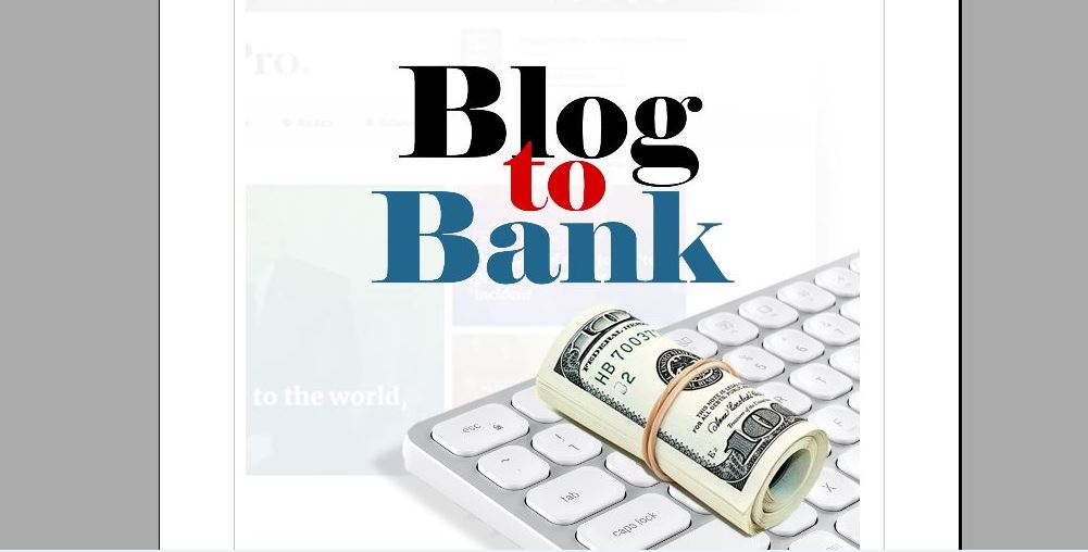 How to Make Money Blogging: Download Blog to Bank (eBook)