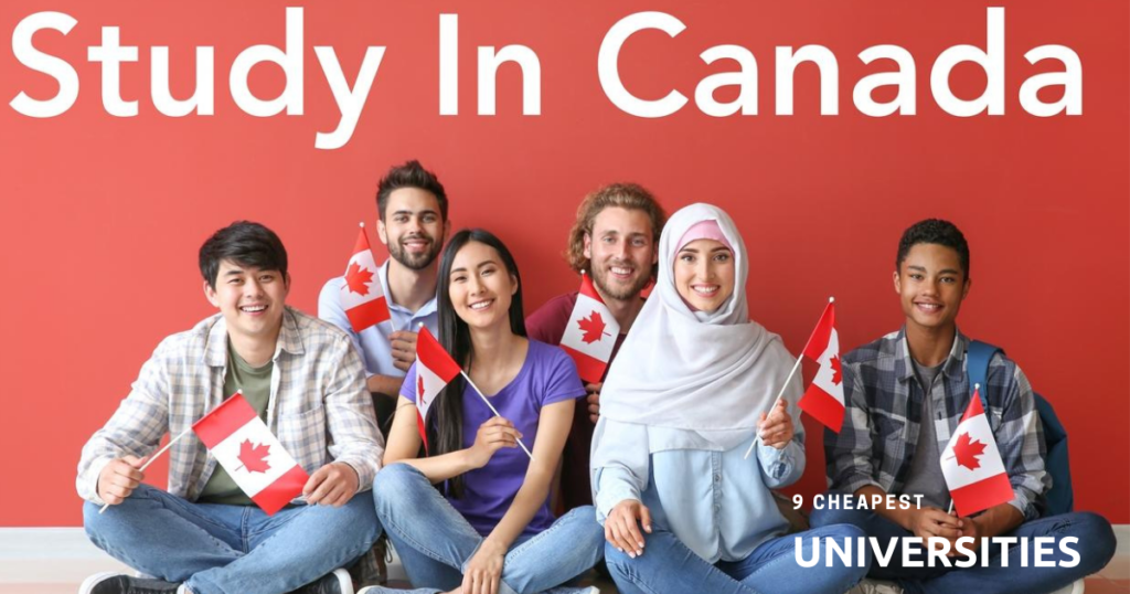 9 Cheapest Universities in Canada for International Student in [UPDATED]
