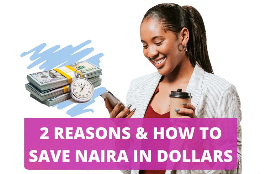 Proven Reasons to Save Naira in Dollars [Invest in USD]