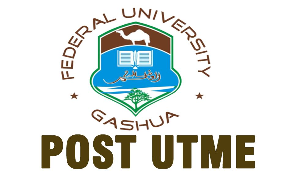 Federal University Yobe (FUGASHUA) Post UTME 2020 |Application Guides