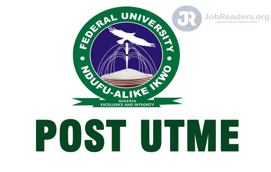 Federal University of Alex Ekwueme (AE-FUNAI) Post UTME 2020-2021