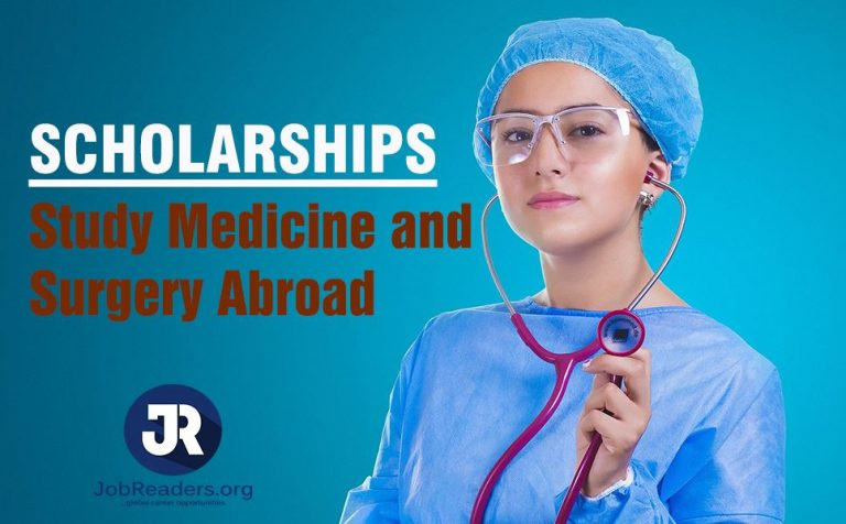 Best Scholarship to Study Medicine and Surgery Abroad | Countries and Schools