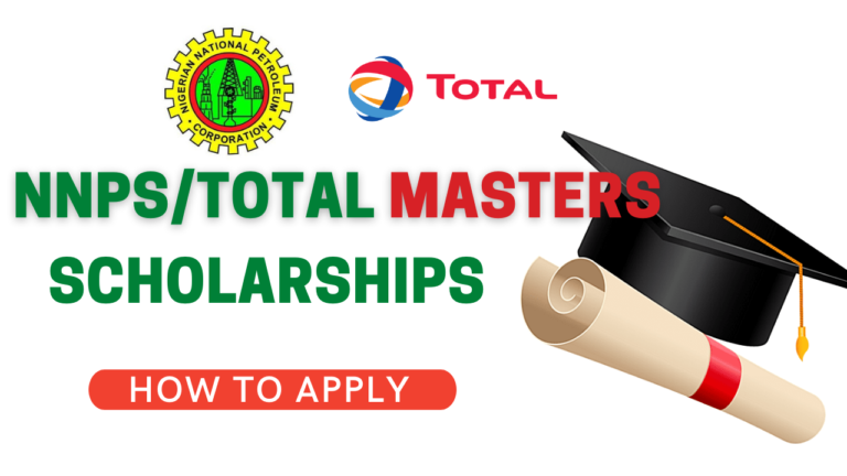 NNPC/Total International Master's Degree Scholarship 2021 | Apply Now