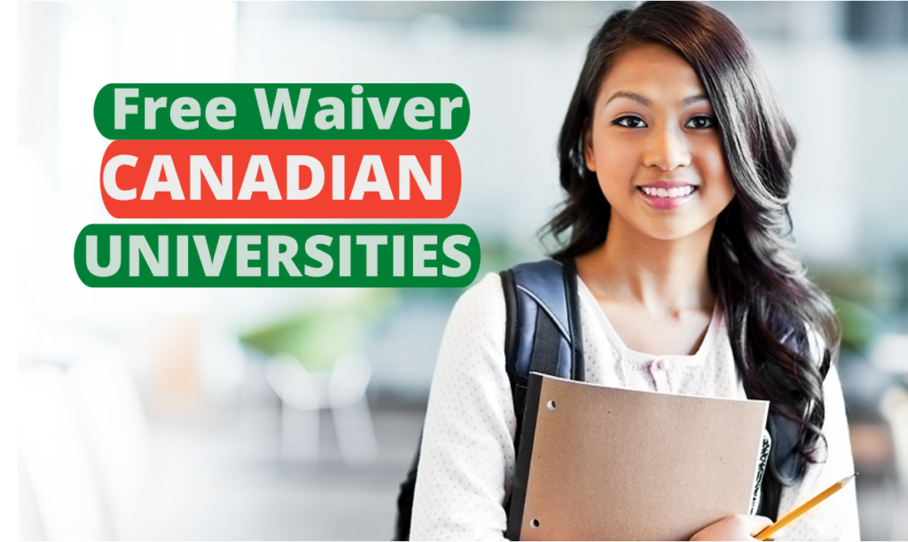 Free Waiver Canadian Universities