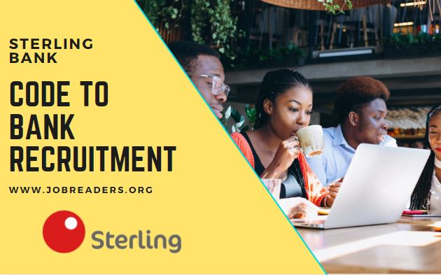 Sterling Bank Plc Code To Bank 2.0 Talent Recruitment 2021(Apply Now)